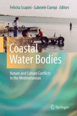 Coastal Water Bodies: Nature and Culture Conflicts in the Mediterranean (Paperback)