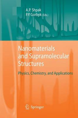 Nanomaterials and Supramolecular Structures: Physics, Chemistry, and Applications (Paperback)