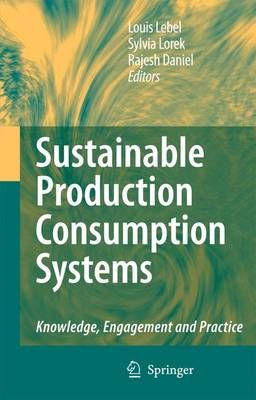 Sustainable Production Consumption Systems: Knowledge, Engagement and Practice (Paperback)
