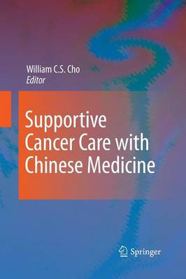 Supportive Cancer Care with Chinese Medicine (Paperback)