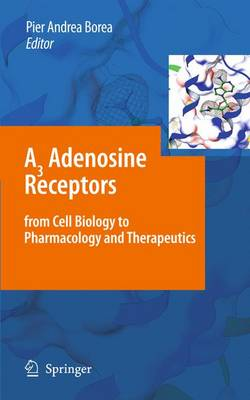 A3 Adenosine Receptors from Cell Biology to Pharmacology and Therapeutics (Paperback)