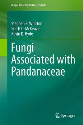Fungi Associated with Pandanaceae - Fungal Diversity Research Series 21 (Paperback)
