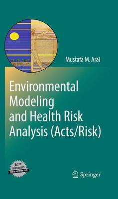 Environmental Modeling and Health Risk Analysis (Acts/Risk) (Paperback)