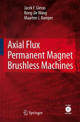 Axial Flux Permanent Magnet Brushless Machines (Paperback)