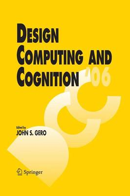 Design Computing and Cognition '06 (Paperback)
