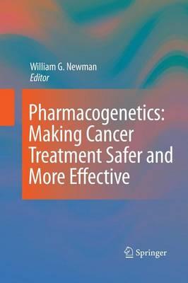 Pharmacogenetics: Making cancer treatment safer and more effective (Paperback)
