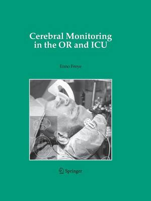 Cerebral Monitoring in the OR and ICU (Paperback)