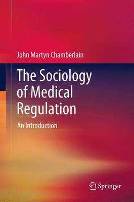The Sociology of Medical Regulation: An Introduction (Paperback)