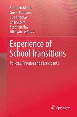 Experience of School Transitions: Policies, Practice and Participants (Paperback)