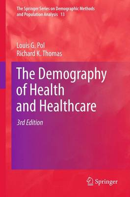 The Demography of Health and Healthcare - The Springer Series on Demographic Methods and Population Analysis 13 (Paperback)
