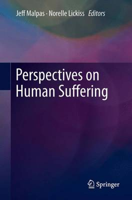 Perspectives on Human Suffering (Paperback)