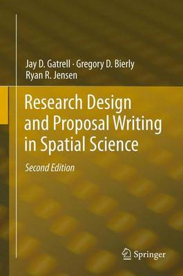 Research Design and Proposal Writing in Spatial Science: Second Edition (Paperback)