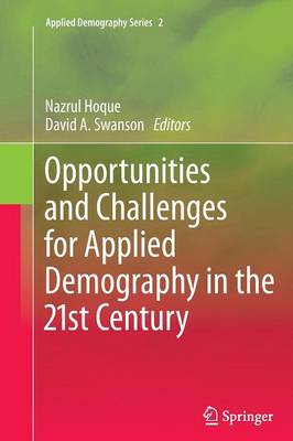 Opportunities and Challenges for Applied Demography in the 21st Century - Applied Demography Series 2 (Paperback)