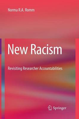 New Racism: Revisiting Researcher Accountabilities (Paperback)