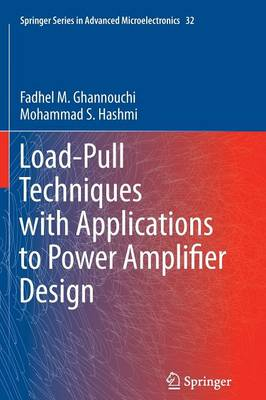 Load-Pull Techniques with Applications to Power Amplifier Design - Springer Series in Advanced Microelectronics 32 (Paperback)