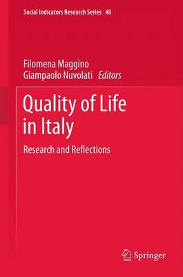 Quality of life in Italy: Research and Reflections - Social Indicators Research Series 48 (Paperback)