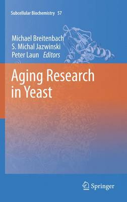 Aging Research in Yeast - Subcellular Biochemistry 57 (Paperback)