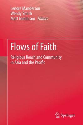 Flows of Faith: Religious Reach and Community in Asia and the Pacific (Paperback)
