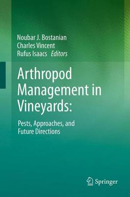 Arthropod Management in Vineyards:: Pests, Approaches, and Future Directions (Paperback)