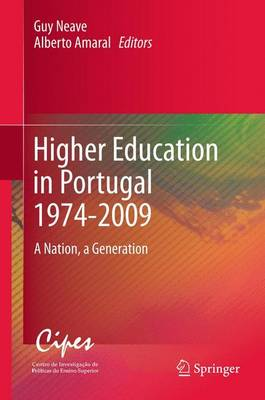 Higher Education in Portugal 1974-2009: A Nation, a Generation (Paperback)