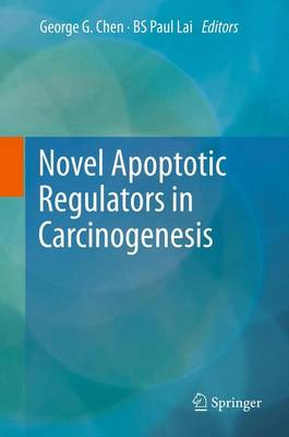 Novel Apoptotic Regulators in Carcinogenesis (Paperback)