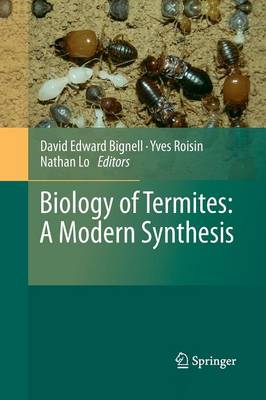 Biology of Termites: a Modern Synthesis (Paperback)