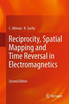 Reciprocity, Spatial Mapping and Time Reversal in Electromagnetics (Paperback)