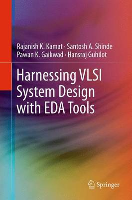 Harnessing VLSI System Design with EDA Tools (Paperback)