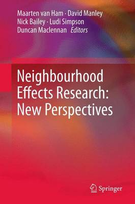 Neighbourhood Effects Research: New Perspectives (Paperback)