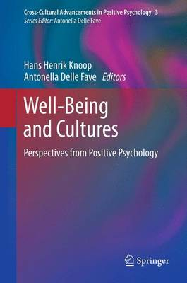 Well-Being and Cultures: Perspectives from Positive Psychology - Cross-Cultural Advancements in Positive Psychology 3 (Paperback)