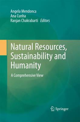 Natural Resources, Sustainability and Humanity: A Comprehensive View (Paperback)