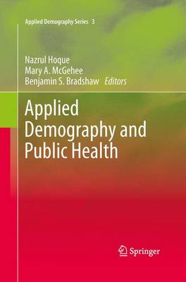Applied Demography and Public Health - Applied Demography Series 3 (Paperback)
