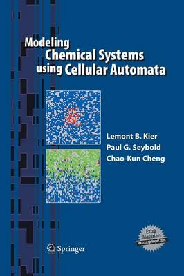 Modeling Chemical Systems using Cellular Automata (Paperback)