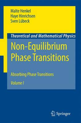 Non-Equilibrium Phase Transitions: Volume 1: Absorbing Phase Transitions - Theoretical and Mathematical Physics (Paperback)