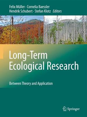 Long-Term Ecological Research: Between Theory and Application (Paperback)