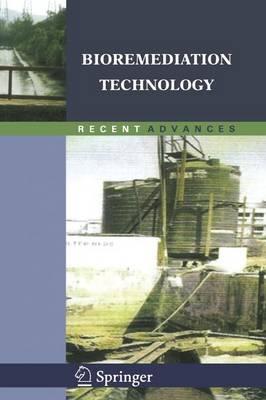 Bioremediation Technology: Recent Advances (Paperback)