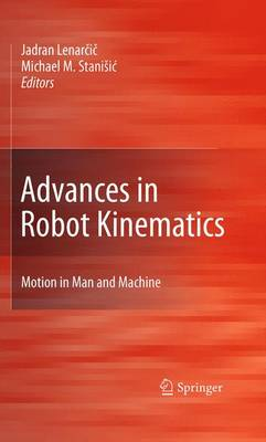 Advances in Robot Kinematics: Motion in Man and Machine (Paperback)