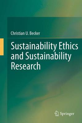 Sustainability Ethics and Sustainability Research (Paperback)