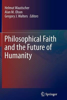 Philosophical Faith and the Future of Humanity (Paperback)