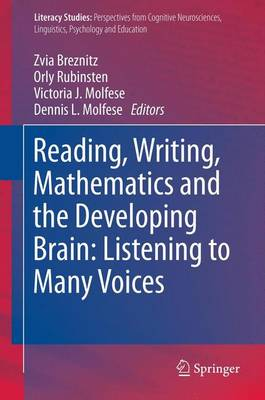 Reading, Writing, Mathematics and the Developing Brain: Listening to Many Voices - Literacy Studies 6 (Paperback)