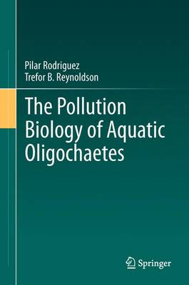 The Pollution Biology of Aquatic Oligochaetes (Paperback)