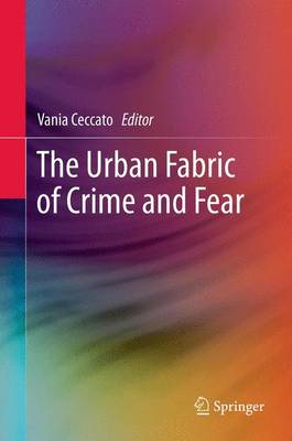 The Urban Fabric of Crime and Fear (Paperback)