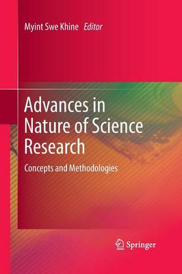 Advances in Nature of Science Research: Concepts and Methodologies (Paperback)