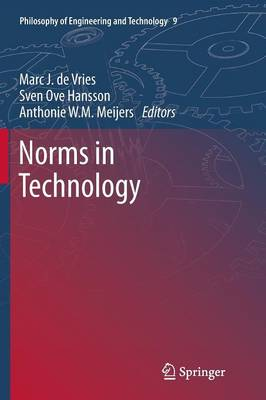Norms in Technology - Philosophy of Engineering and Technology 9 (Paperback)