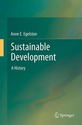 Sustainable Development: A History (Paperback)