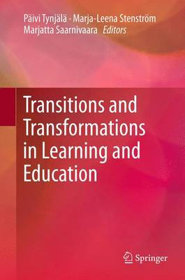 Transitions and Transformations in Learning and Education (Paperback)