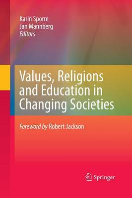 Values, Religions and Education in Changing Societies (Paperback)
