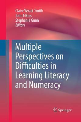 Multiple Perspectives on Difficulties in Learning Literacy and Numeracy (Paperback)