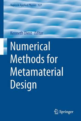 Numerical Methods for Metamaterial Design - Topics in Applied Physics 127 (Paperback)