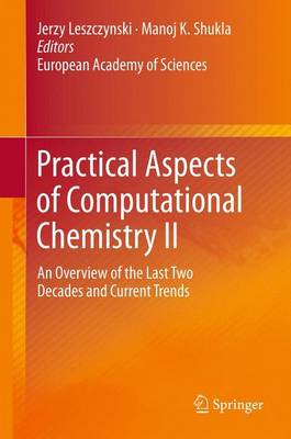Practical Aspects of Computational Chemistry II: An Overview of the Last Two Decades and Current Trends (Paperback)